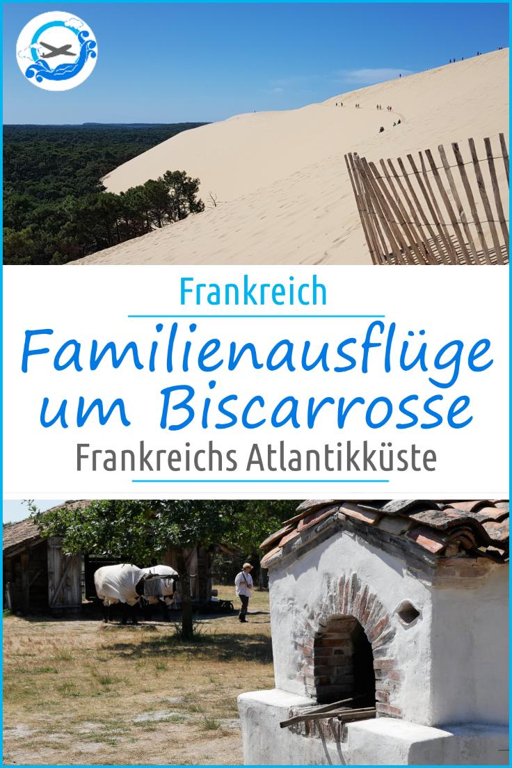 Ausflugsziele um Biscarrosse in Frankreich. An der Atlantikküste Frankreichs gibt es viele tolle Ausflüge, auch für Familien mit Kindern. Wir stellen euch diese vor!